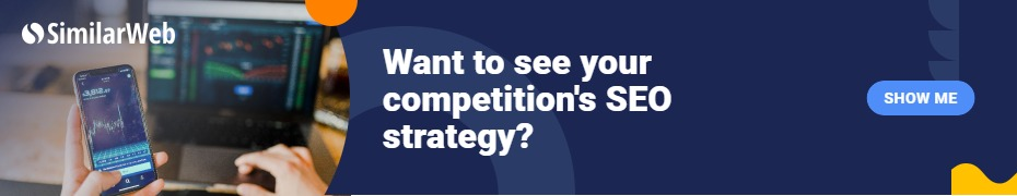 Want to see your competitions SEO Strategy? Banner